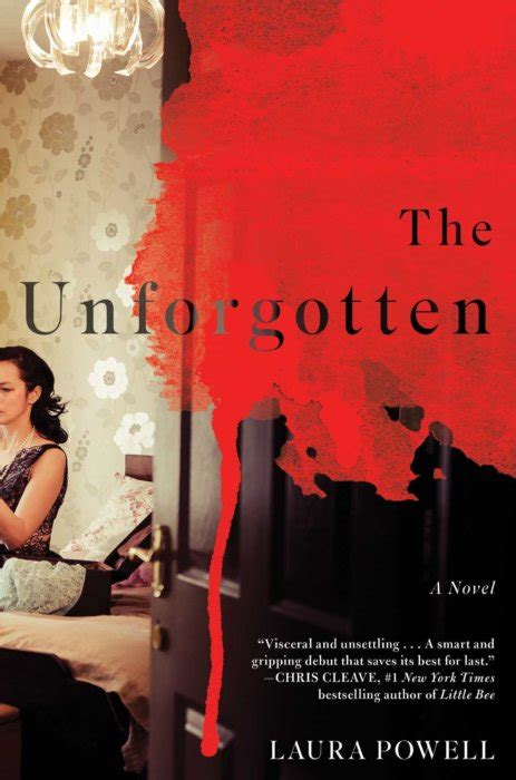 the unforgotten a novel books the unforgotten by powell book review a midlife
