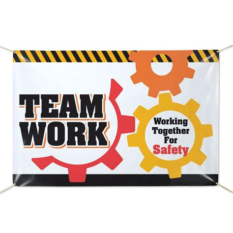 teamwork working   safety    vinyl banner positive promotions