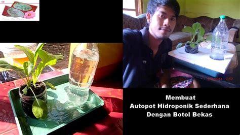 youtube membuat hidroponik membuat autopot hidroponik dari botol bekas youtube