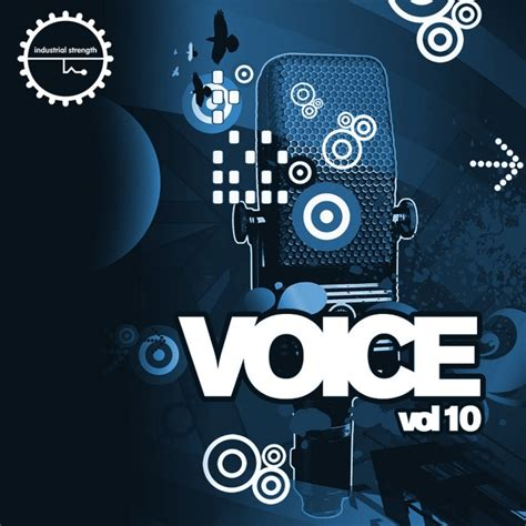 vocals for house music industrial strength voice vol 10 sle pack at loopmasters