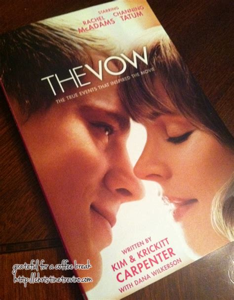 the vow the vow thoughts on the movie the book christine trevino