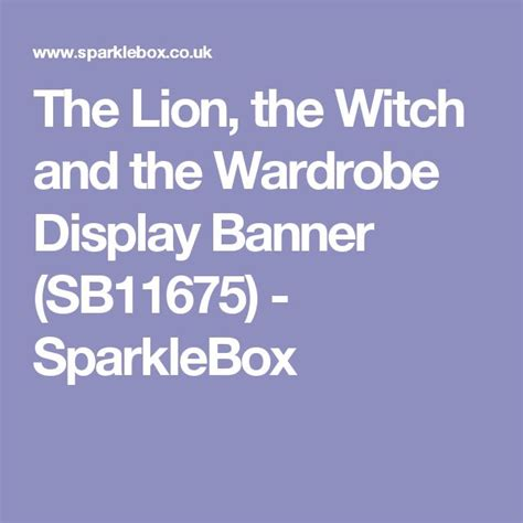 The The Witch And The Wardrobe Ks2 Resources by The The Witch And The Wardrobe Display Banner