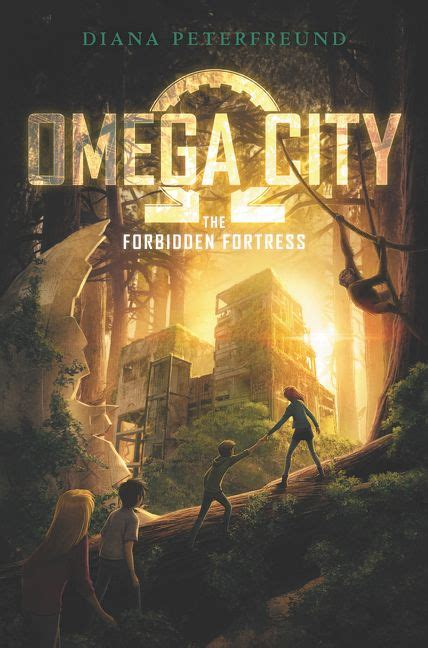 Omega City by Omega City The Forbidden Fortress Diana Peterfreund