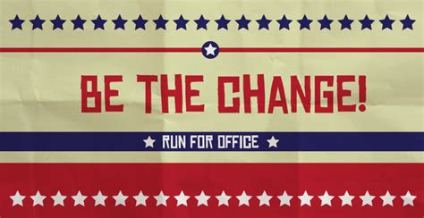 Run For Office sick of conservative policy run for office