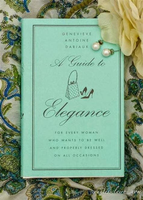 libro a guide to elegance fashio books genevieve antoine dariaux a guide to elegance paperblog