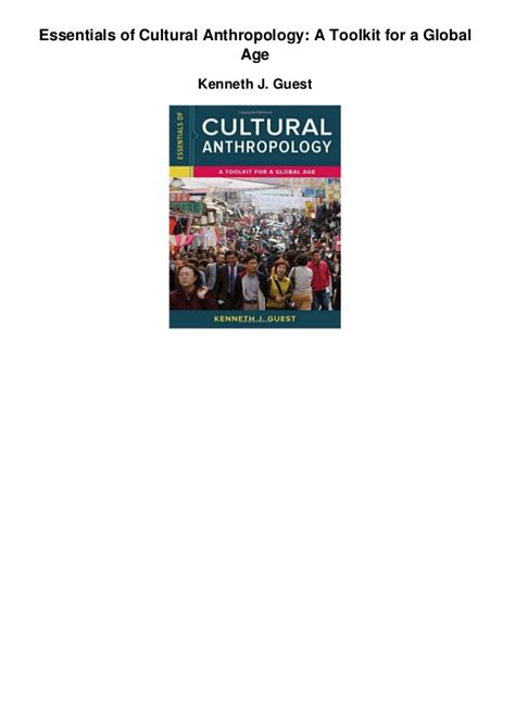 cultural anthropology a reader for a global age books essentials of cultural anthropology a toolkit for a global age