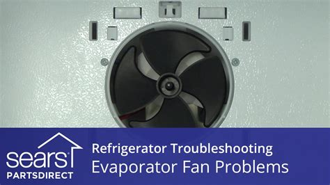 how to fix a refrigerator fan troubleshooting evaporator fan problems in refrigerators