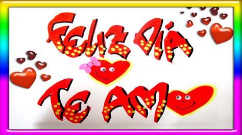 imagenes con simbolos te amo te amo en san valent 237 n con corazones animados youtube