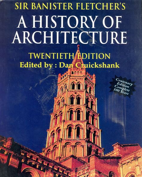 Banister Fletcher History Of Architecture by Sir Banister Fletchers A History Of Architecture