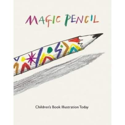 magic pencil childrens book 0712347704 magic pencil children s book illustration today by quentin blake reviews discussion