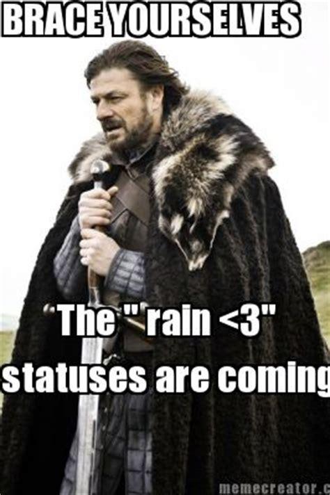 Meme Creator Brace Yourself - meme creator brace yourselves the quot rain