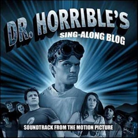 dr horribles sing along blog dr horrible s sing along blog soundtrack details