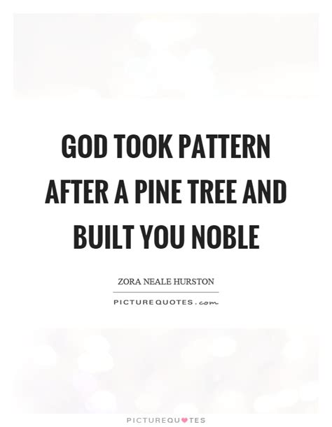 pattern quote pine quotes pine sayings pine picture quotes