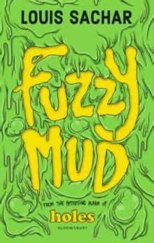 fuzzy mud by sachar louis 9781408864753 brownsbfs