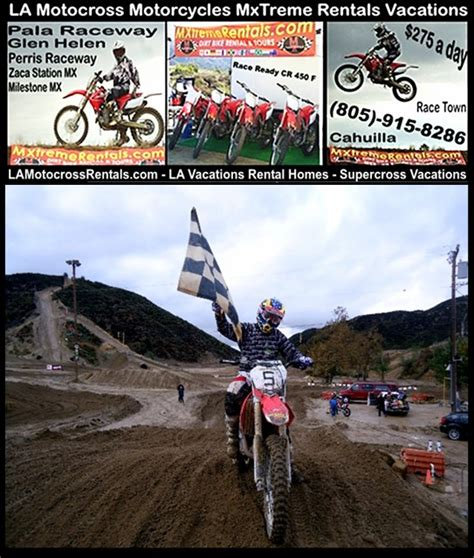 rent motocross bike moto cross vacation rentals la motocross supercross dirt
