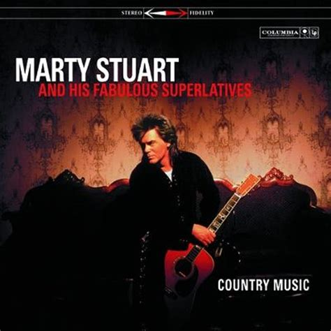 country music cd country music marty stuart songs reviews credits