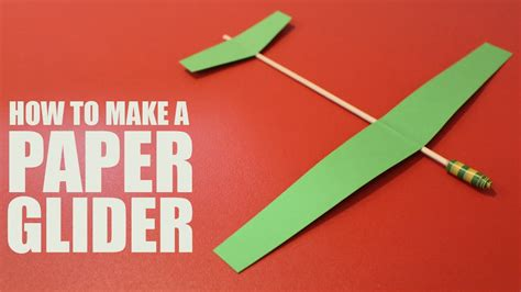 How To Make Paper Glider - how to make a paper glider that flies diy glider plane