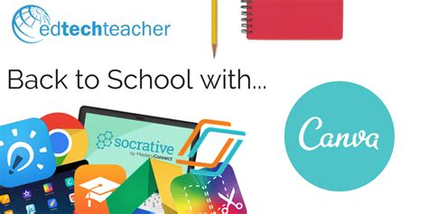 canva school edtechteacher back to school with canva edtechteacher