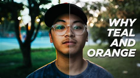 color grade why color grade teal and orange