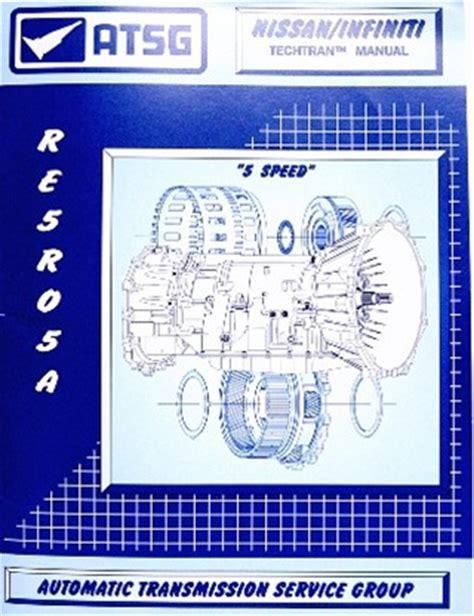 Re5r05a Transmission Repair Manual Atsg Transmission
