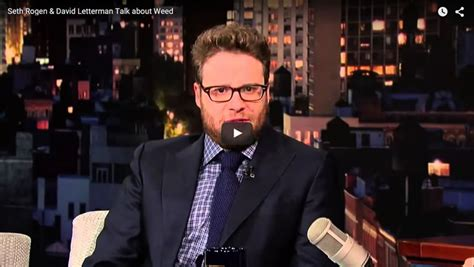 Seth Rogen Meme - seth rogen david letterman marijuana video weed memes