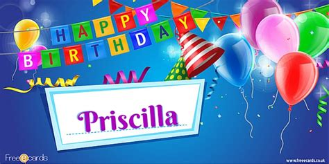 1st Year Happy Birthday Wishes Happy Birthday Priscilla Free Ecards