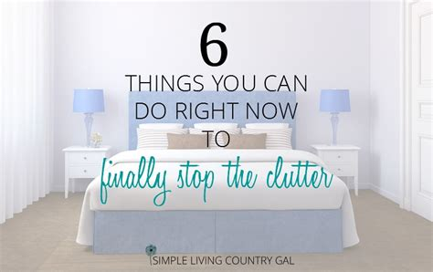 4 ways to stop bringing in clutter did 6 things you can do right now to finally stop the clutter