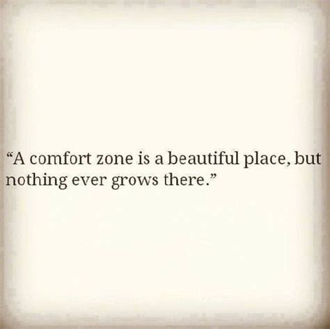 1000 ideas about comfort zone 1000 growth quotes on pinterest personal growth quotes