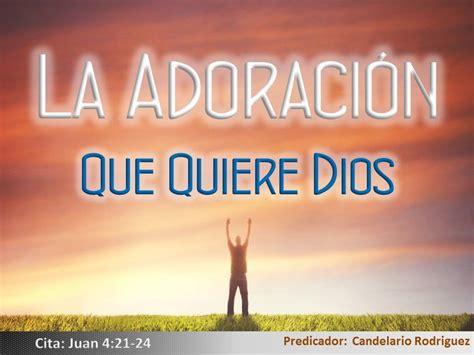 imagenes de la adoracion a dios image gallery la adoracion