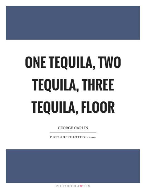 1 Tecquila 2 Tacquila 3 Tequila Floor - one tequila two tequila three tequila floor picture