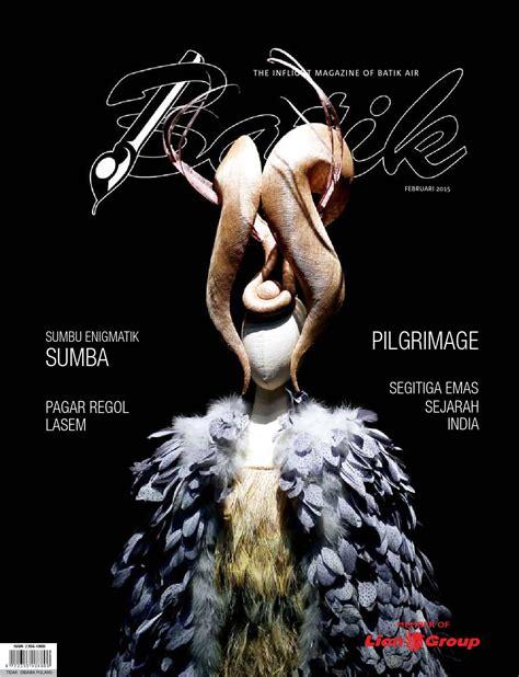 batik air inflight magazine batik februari 2015 by batik air magazine issuu