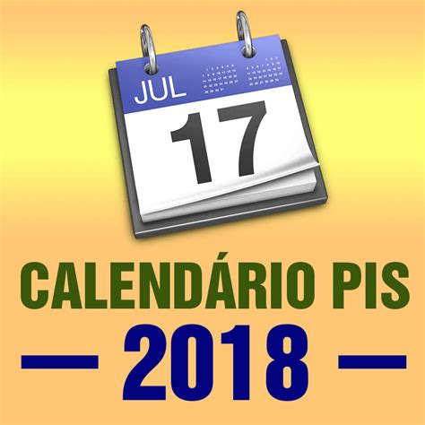 Calendario Pis 2018 Calend 193 Pis 2018 Tabela Pis Datas De Pagamento Novo