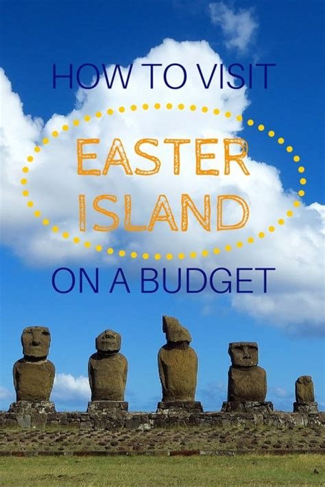 traveling to easter island how to visit easter island on a budget that backpacker