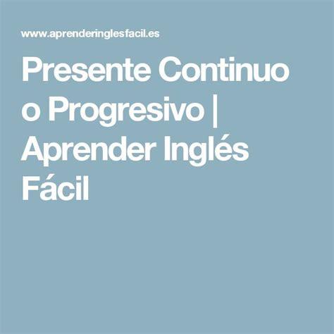 presente continuo o progresivo aprender ingl s f cil m 225 s de 25 ideas incre 237 bles sobre presente continuo en