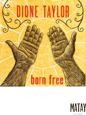 born free jazz dione taylor and the backsliderz jazz regina