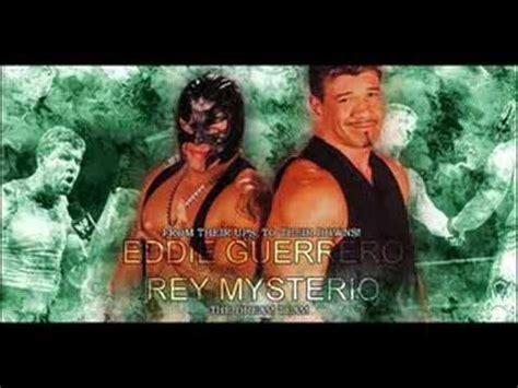 theme song rey mysterio eddie guerrero rey mysterio theme song remix youtube