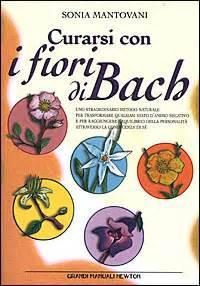 curarsi con i fiori di bach curarsi con i fiori di bach mantovani