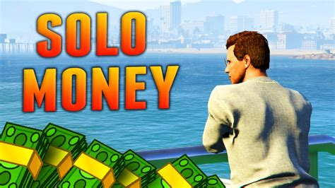 Best Way To Make Money In Gta Online - the best solo ways to make money in gta online gta 5 fast money methods money