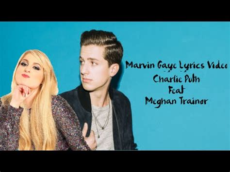 download mp3 charlie puth featuring meghan trainor marvin gaye ignvdlxhkci videolike