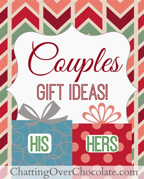 chatting over chocolate his hers gift ideas couples