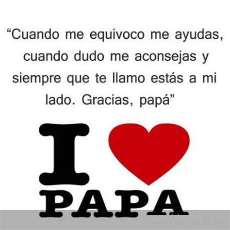 imagenes de amor para mi pspa frases para mi papa mi maestro imagenes para alguien