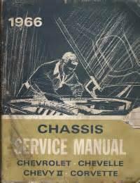 auto repair manual online 1966 chevrolet corvette seat position control 1966 chassis service manual chevrolet chevelle chevy ii corvette