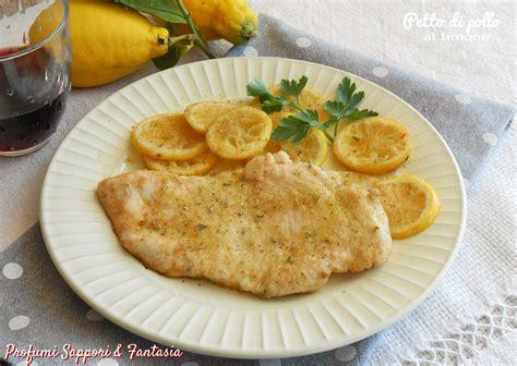 cucinare il pollo al limone petto di pollo al limone secondo di carne tenero e gustoso