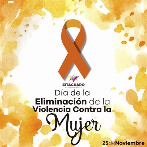 Imagenes Del Dia Internacional Contra La Violencia De Genero | d 237 a internacional de la eliminaci 243 n de la violencia contra