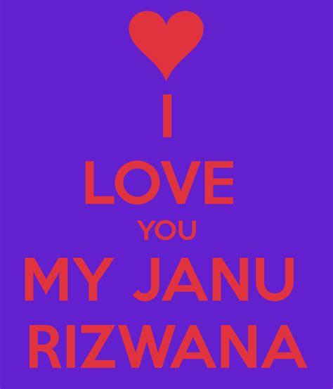 images of love janu i love you my janu rizwana keep calm and carry on image