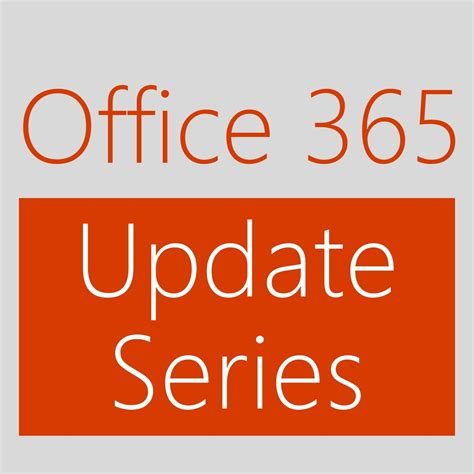 Office 365 Update by Office 365 Update Series Hd Channel 9 Podcast