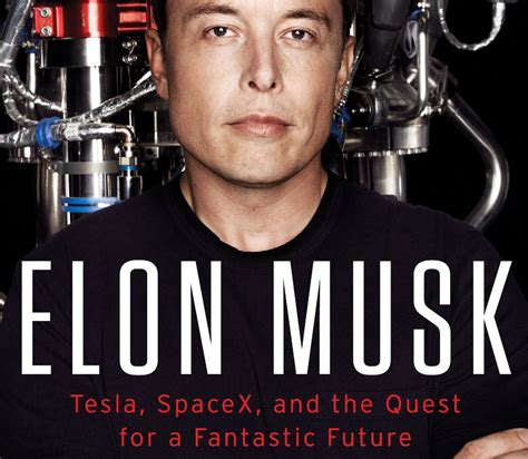 elon musk book review review elon musk tesla spacex and the quest for a