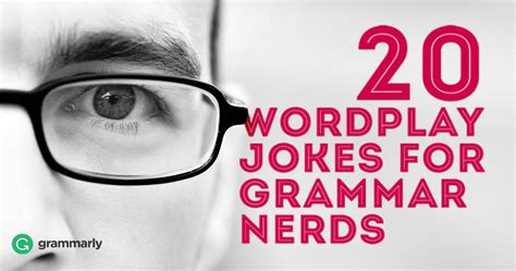 20 Jokes About by 20 Wordplay Jokes For Grammar Nerds Grammarly