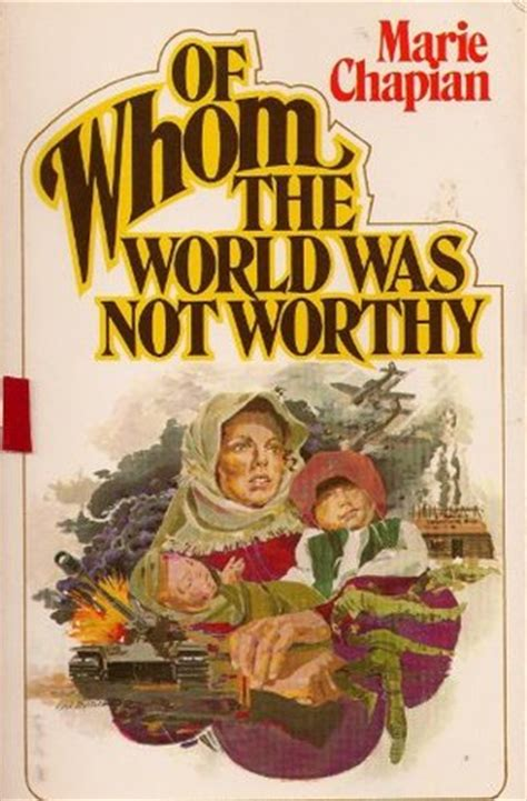 of whom the world was not worthy by chapian