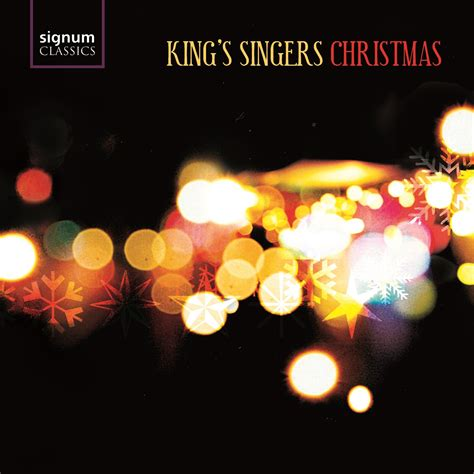 king bach christmas king s singers christmas the king s singers